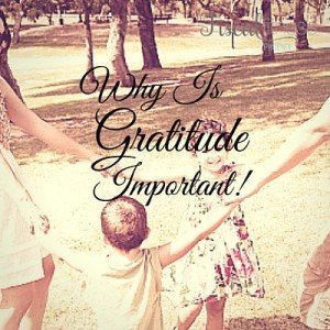 Why is Gratitude Important-