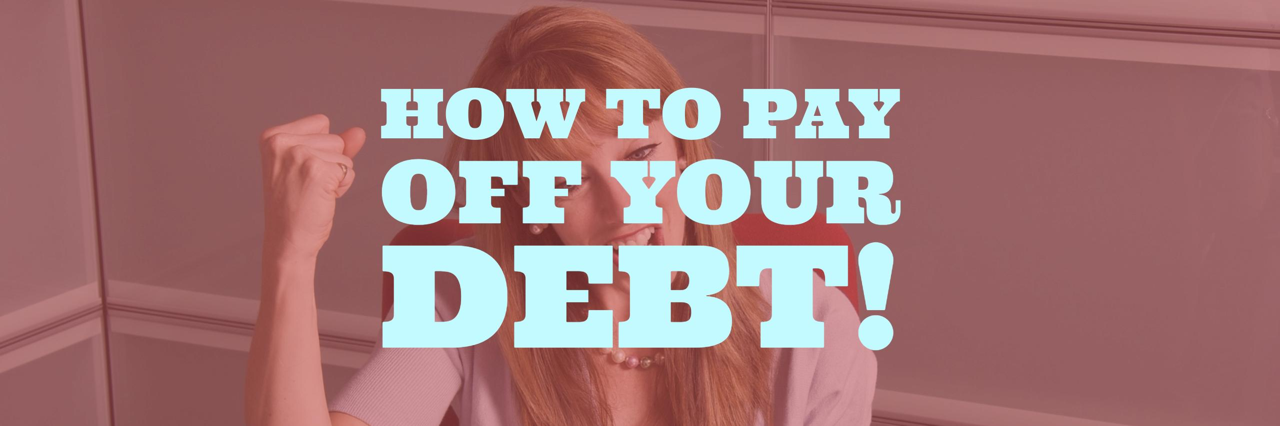 Learn the best way to pay off debt