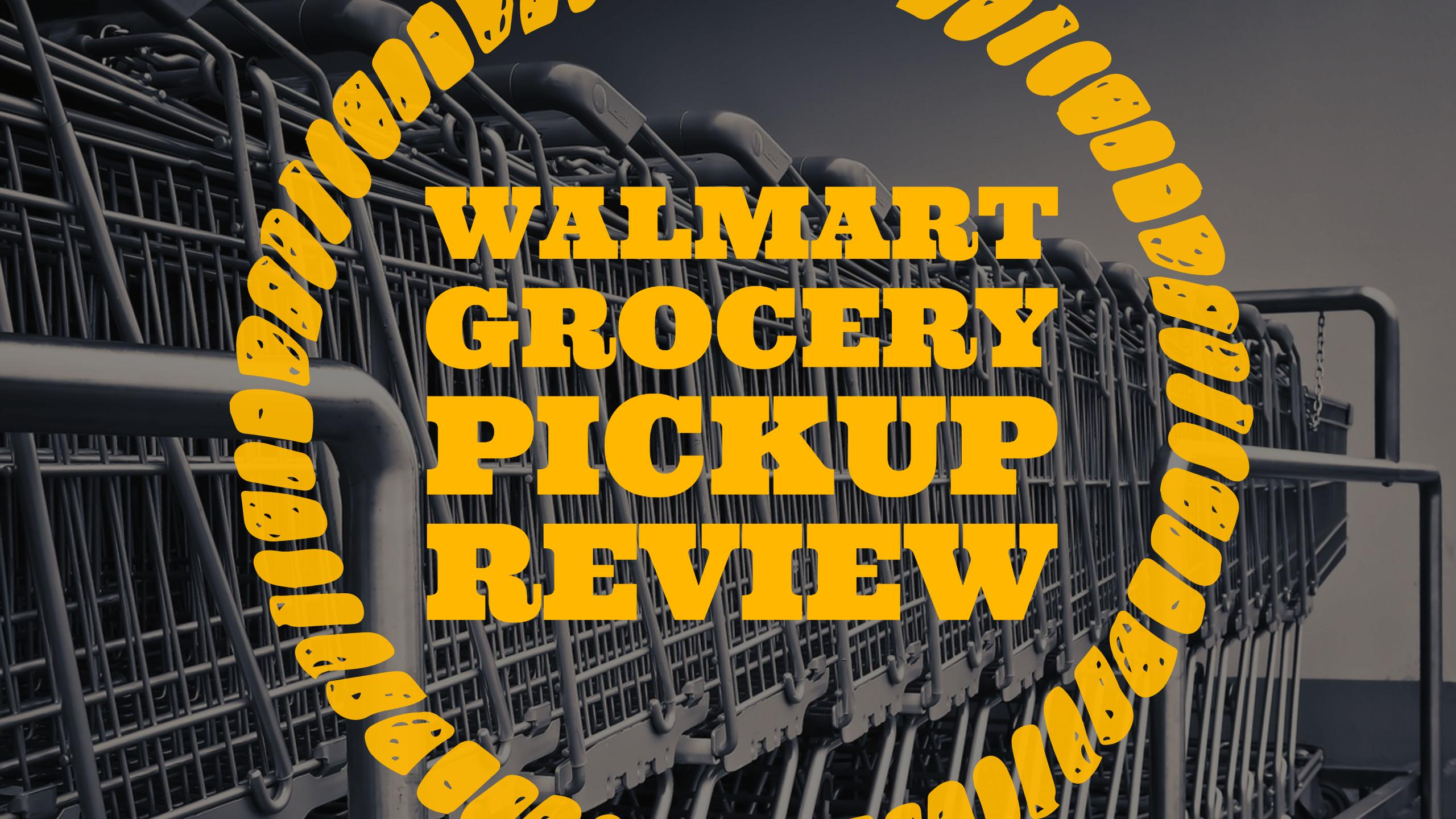 Save time and money - Walmart Grocery Review - Fiscal