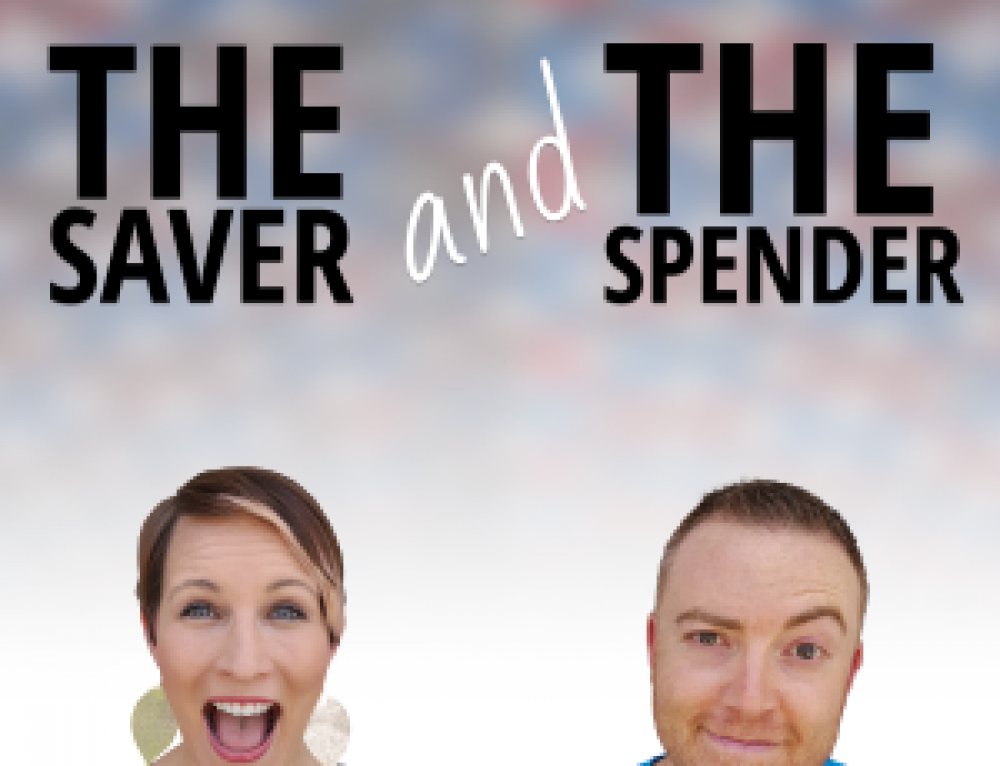 The Saver and The Spender Episode 25: Are You Saving Enough? How to Stop Overspending