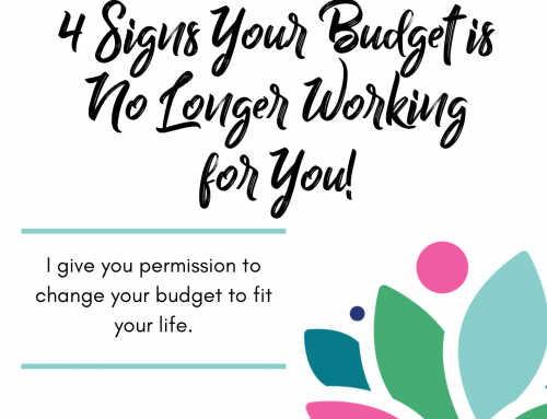 4 Signs that Your Budget is No Longer Working For You | If It's Broke: Fix it