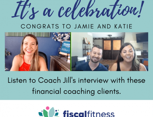 Helping a Saver and Spender See Eye-to-Eye: A Six Month Client Celebration Interview